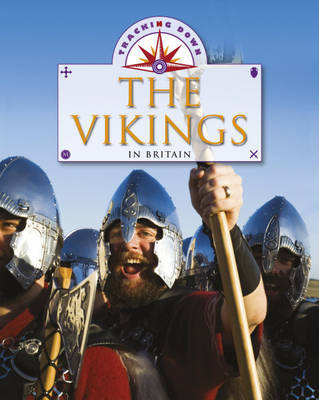 Tracking Down: The Vikings in Britain by Moira Butterfield image
