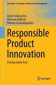 Responsible Product Innovation by Andy Yunlong Zhu
