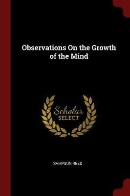 Observations on the Growth of the Mind by Sampson Reed image
