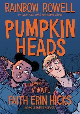 Pumpkinheads by Rainbow Rowell