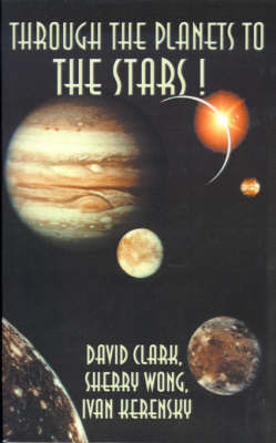 Through the Planets to the Stars! by David Clark image