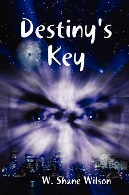 Destiny's Key by W Shane Wilson image