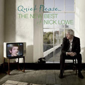 Quiet Please - The New Best of Nick Lowe (CD/DVD) by Nick Lowe