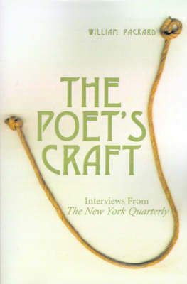 The Poet's Craft: Interviews from the New York Quarterly