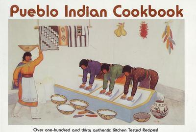 Pueblo Indian Cookbook by Phyllis Hughes
