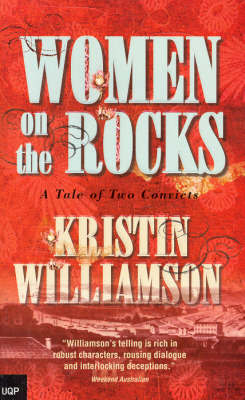 Women on the Rocks: A Tale of Two Convicts by Kristin Williamson