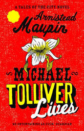 Michael Tolliver Lives (Tales of the City #7) by Armistead Maupin image