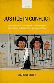Justice in Conflict by Mark Kersten