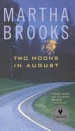 Two Moons in August by Martha Brooks image