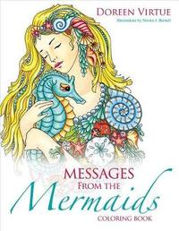 Messages from the Mermaids Coloring Book by Doreen Virtue