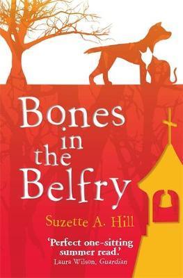 Bones in the Belfry by Suzette Hill