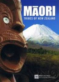 Maori Tribes of New Zealand