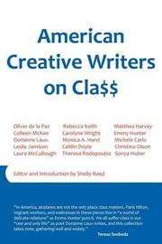 American Creative Writers on Class by Leslie Jamison