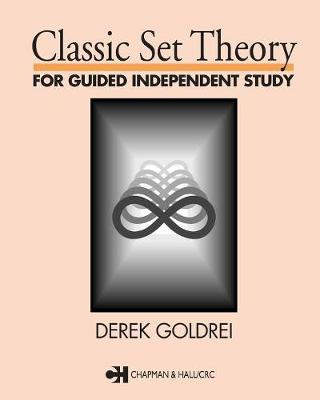 Classic Set Theory by D.C. Goldrei