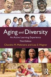 Aging and Diversity by Chandra Mehrotra Ph D