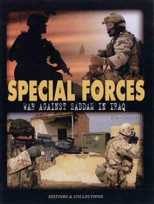 Special Forces War Against Terrorism in Iraq by Eric Micheletti image