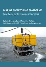 Marine Monitoring Platforms by Edin Omerdic