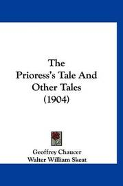 The Prioress's Tale and Other Tales (1904) by Geoffrey Chaucer