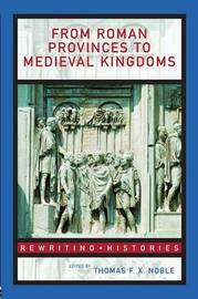 From Roman Provinces to Medieval Kingdoms image