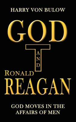 God and Ronald Reagan by Harry Von Bulow image