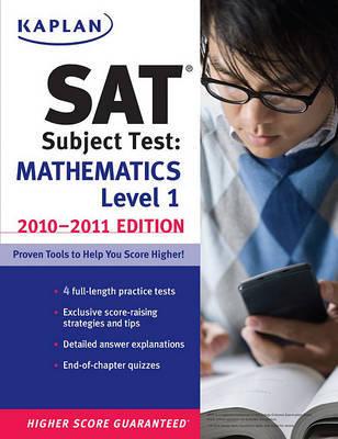 Kaplan SAT Subject Test: Mathematics Level 1: 2010-2011 by Kaplan image
