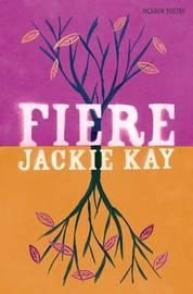 Fiere by Jackie Kay