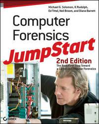 Computer Forensics JumpStart by Michael G Solomon