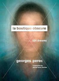 La Boutique Obscure by Georges Perec