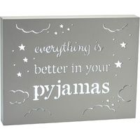 Light Up Plaque - Everything is Better in Your Pajamas