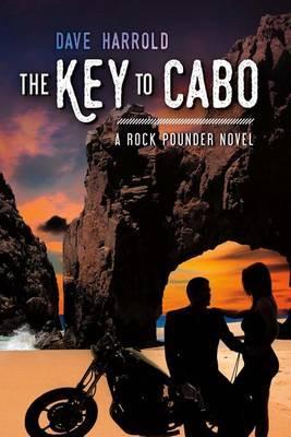 Key to Cabo by Dave Harrold