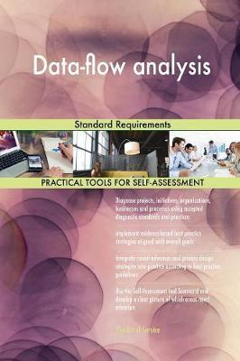 Data-Flow Analysis Standard Requirements by Gerardus Blokdyk