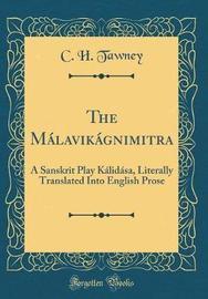 The Malavikagnimitra by C.H. Tawney image