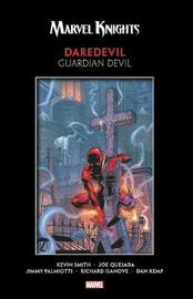 Marvel Knights Daredevil By Smith & Quesada: Guardian Devil by Kevin Smith