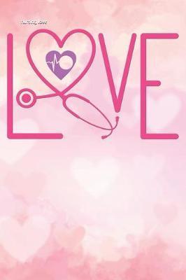 nursing love by Scrub Lives Publishers