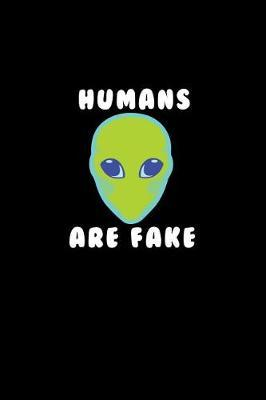 Humans Are Fake by Gcjournals Alien Journals