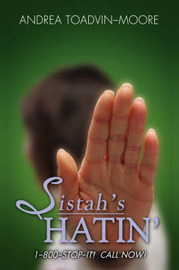 Sistah's Hatin by Andrea Toadvin-Moore image