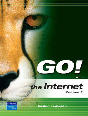 GO! with the Internet: v. 1 by Shelly Gaskin image