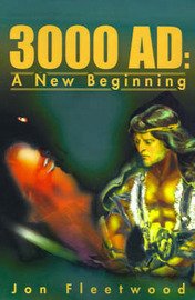 3000 AD: A New Beginning by Jon Fleetwood image