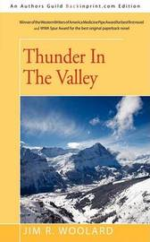 Thunder in the Valley by Jim R. Woolard image