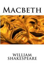 a look at fear as the motivating factor in macbeth by william shakespeare Macbeth study guide contains a biography of william shakespeare, literature essays, a complete e-text, quiz questions, major themes, characters, and a full summary and analysis macbeth study guide contains a biography of william shakespeare, literature essays, a complete e-text, quiz questions, major themes, characters, and a full.