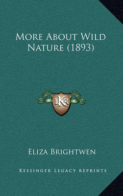 More about Wild Nature (1893) by Eliza Brightwen image