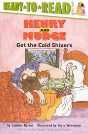 Henry and Mudge Get the Cold Shivers by Cynthia Rylant image