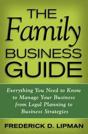 The Family Business Guide by F. Lipman
