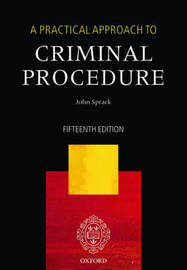 A Practical Approach to Criminal Procedure by John Sprack