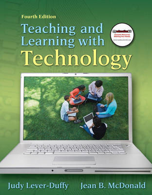 Teaching and Learning with Technology by Judy Lever-Duffy image