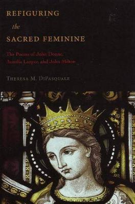 Refiguring the Sacred Feminine by Theresa M. DiPasquale image