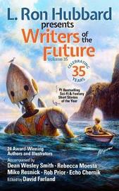 L. Ron Hubbard Presents Writers of the Future Volume 35 by L.Ron Hubbard