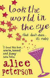 Look the World in the Eye by Alice Peterson image