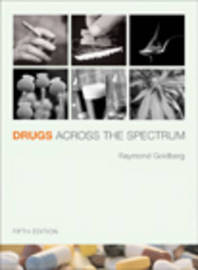 Drugs Across the Spectrum: with Infotrac by Ray Goldberg image