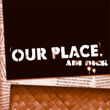 Our Place by Adi Dick